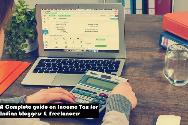 Income Tax Guide For Bloggers