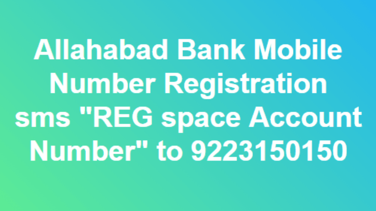 How to Register Mobile Number in Allahabad Bank for Balance
