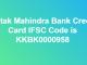 IFSC Code for Kotak Mahindra Bank Credit Card