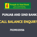 punjab and sind bank missed call balance enquiry number