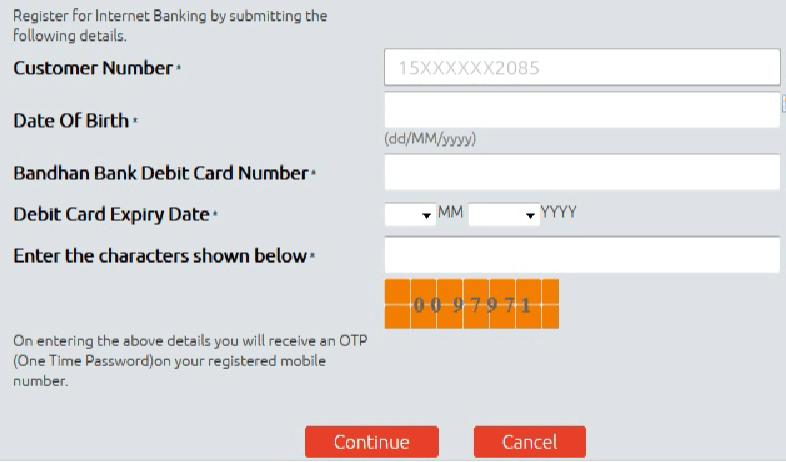 Fill instant registration details bandhan bank