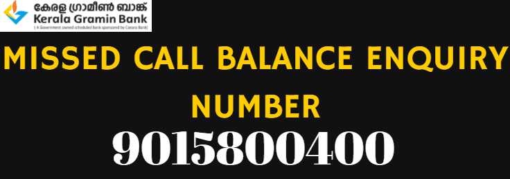 kerala gramin bank missed call balance enquiry Number