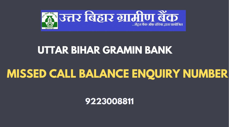 Uttar Bihar Gramin Bank Balance Enquiry Number