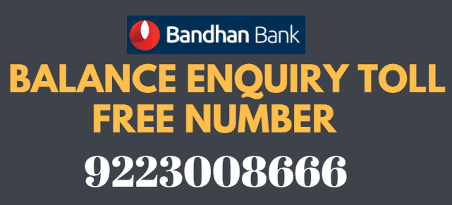 Bandhan Bank Missed Call Balance Enquiry Toll Free Number