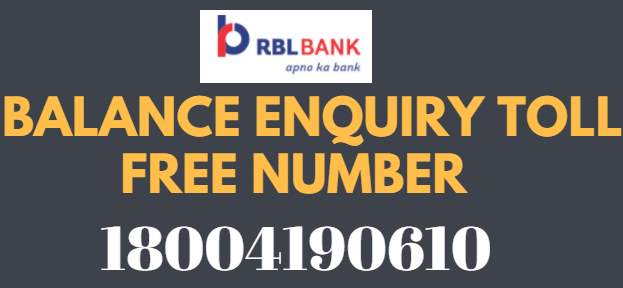 RBL Bank Missed Call Balance Enquiry Toll Free Number