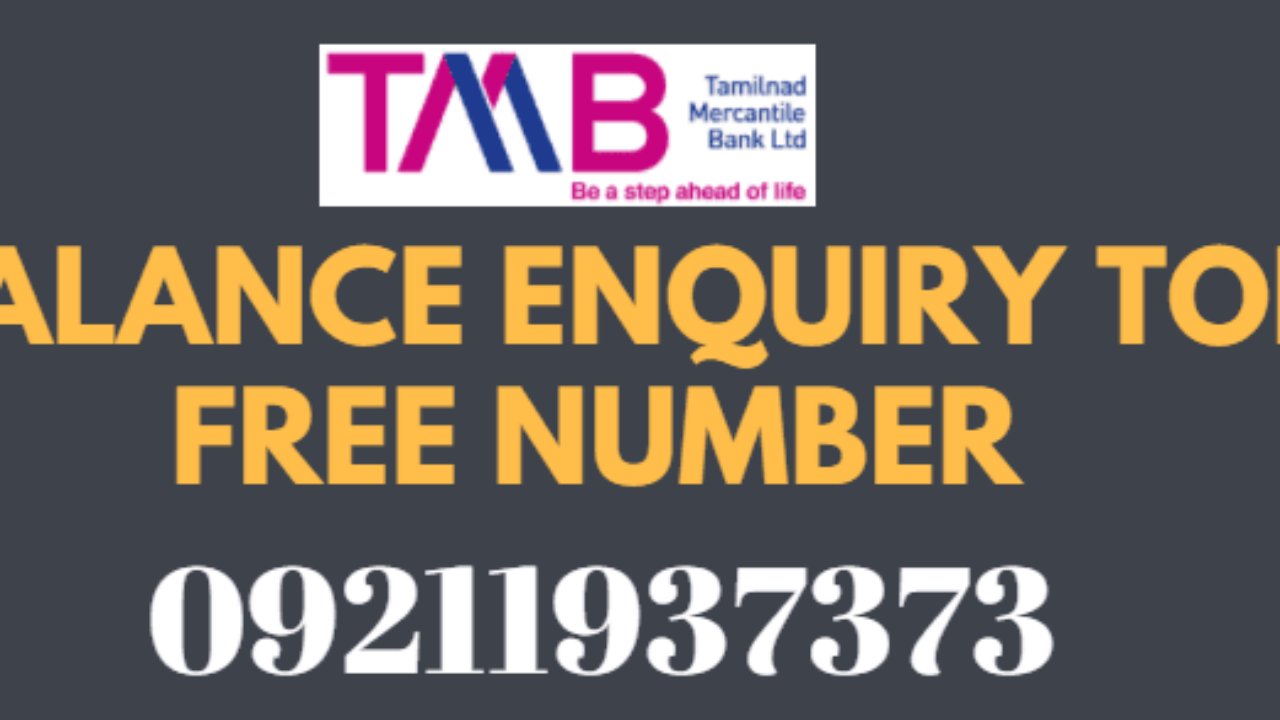TMB Bank Missed Call Balance Enquiry Toll Free Number