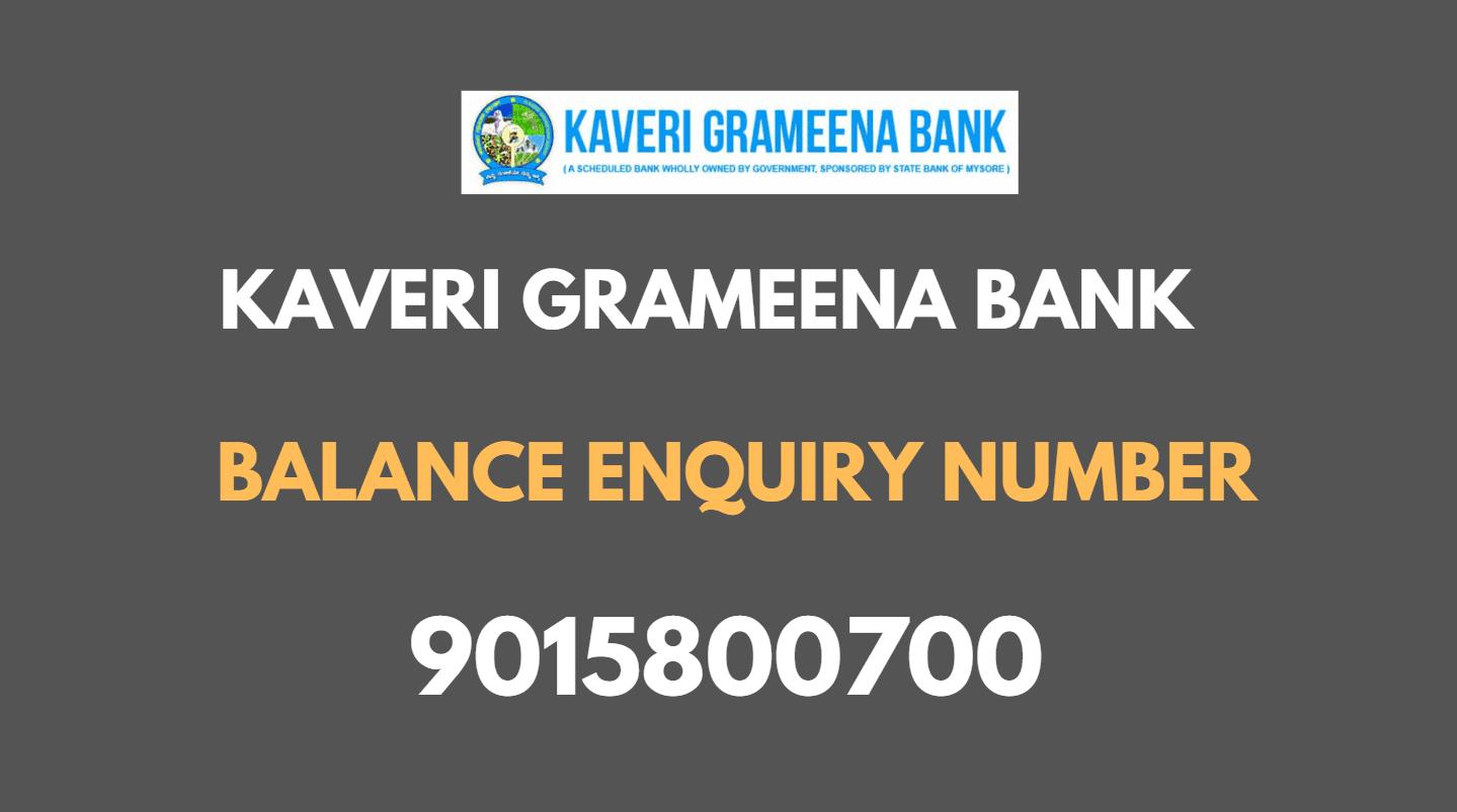 Kaveri Grameena Bank Balance Enquiry Number