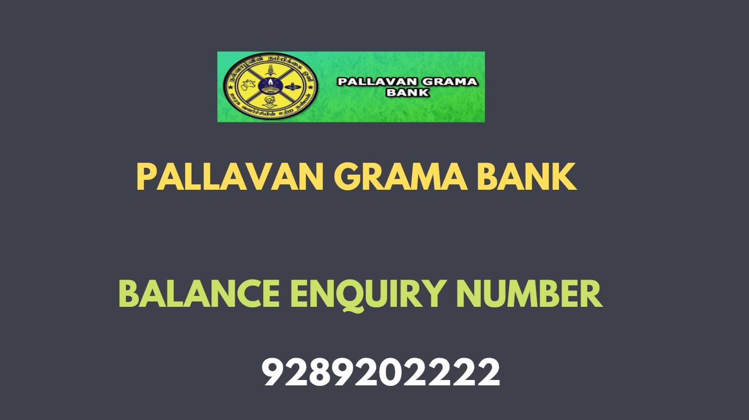 pallavan grama bank balance enquiry number