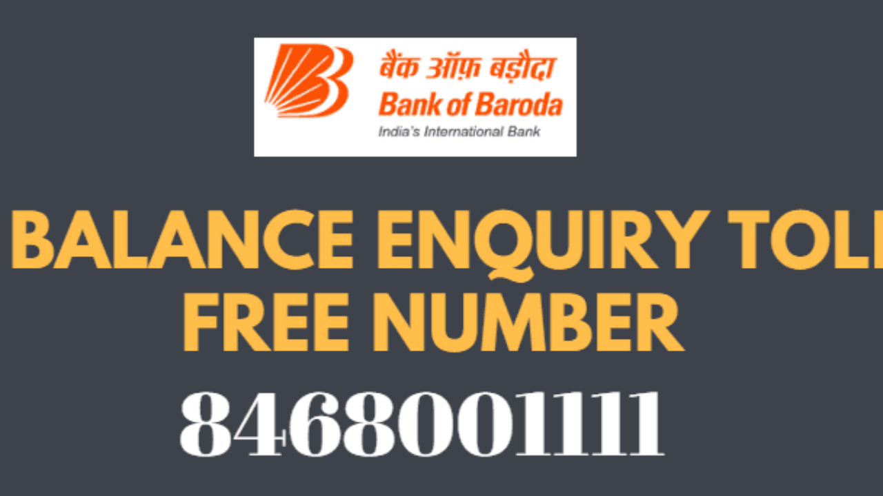 bank of baroda balance enquiry toll free number