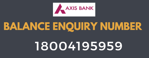 axis bank balance check toll free number