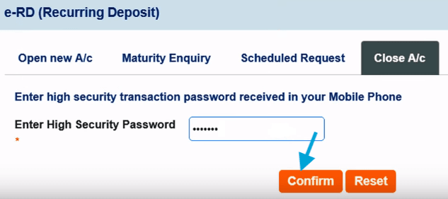 enter high security password to close sbi rd