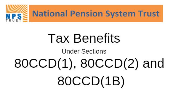 NPS Tax Benefit u/s 80CCD(1), 80CCD(2) and 80CCD(1B)