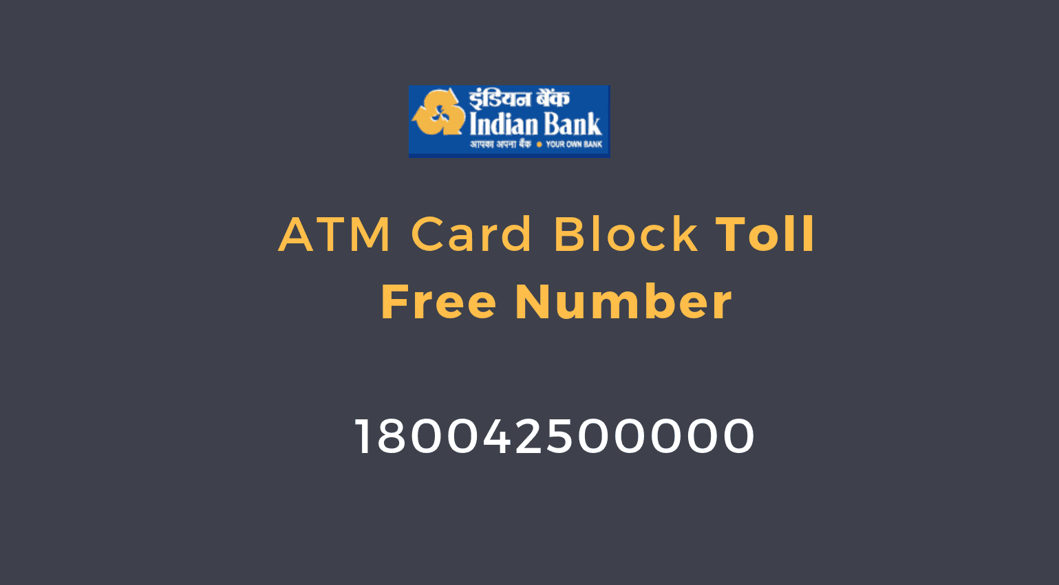 indian bank atm card block toll free number