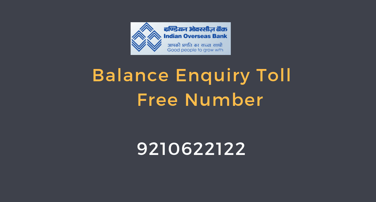 Indian Overseas Bank Balance Enquiry Toll Free Number