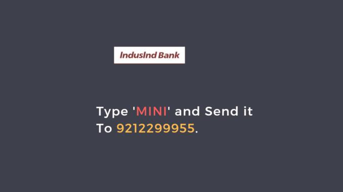 indusind bank mini statement number