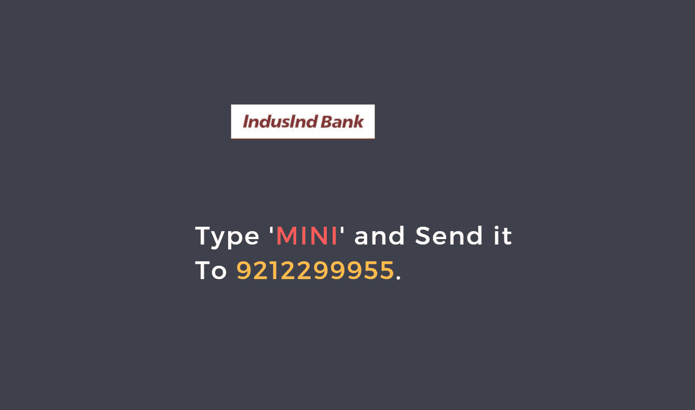 indusind bank mini statement number