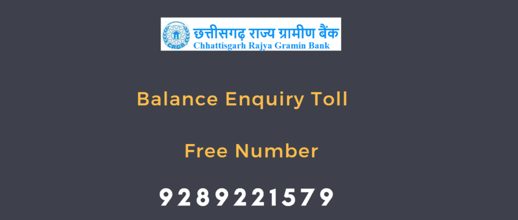 Chhattisgarh Rajya Gramin Bank Balance Enquiry Number