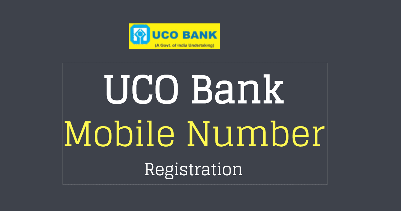 mobile number registration in uco bank
