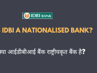 Is IDBI a Nationalised Bank?