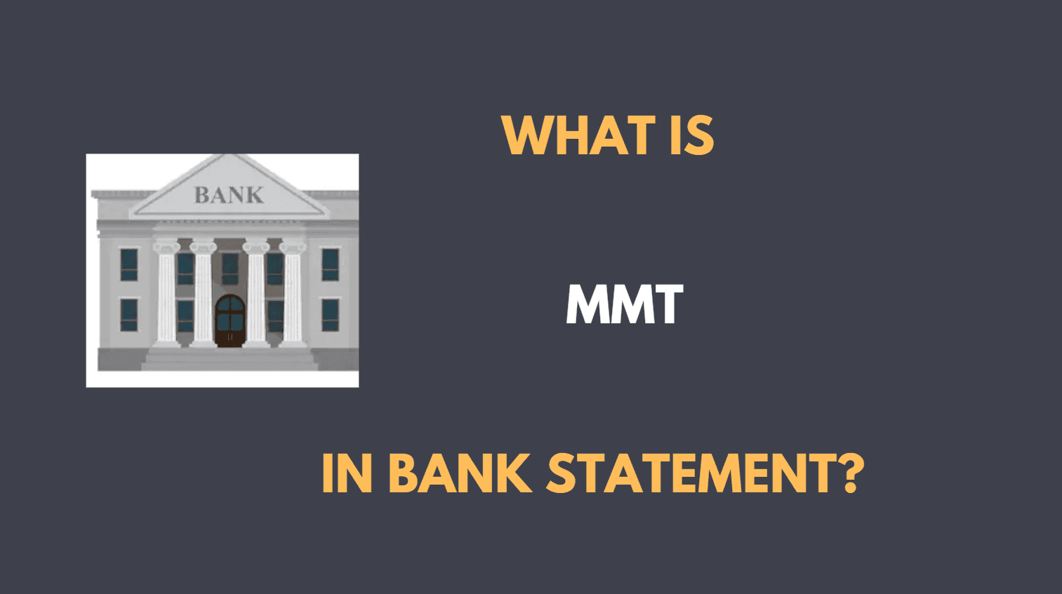mmt in bank statement