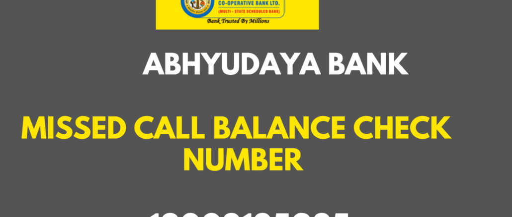 Abhyudaya Bank Missed Call Balance Enquiry Number