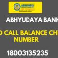 Abhyudaya Bank Missed Call Balance Enquiry Number