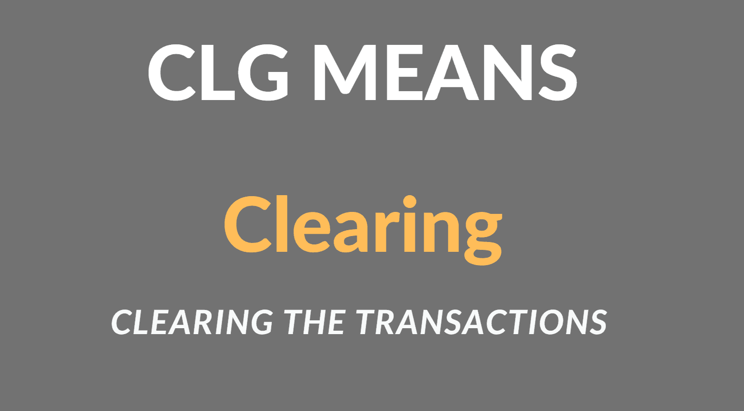 CLG Full Form in Banking