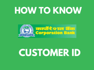 Know Corporation Bank Customer ID