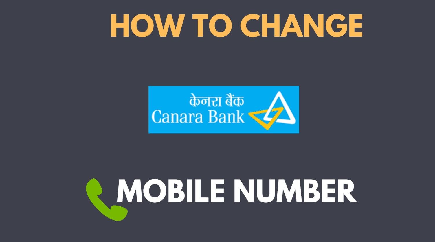 change mobile number in canara bank