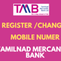 register or change mobile number in tmb bank