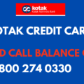 kotak credit card missed call balance check number