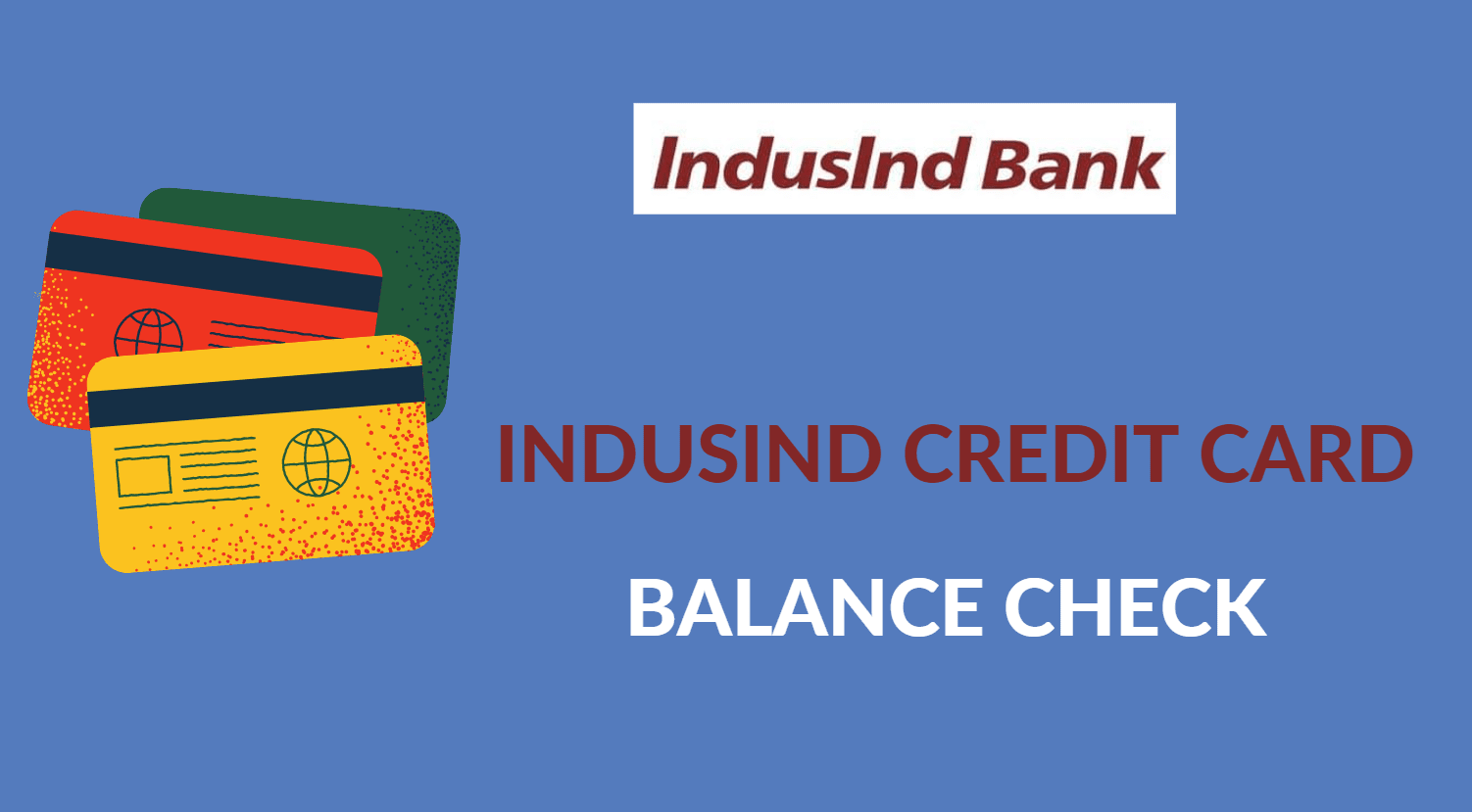 Check IndusInd Bank Credit Card Balance Online