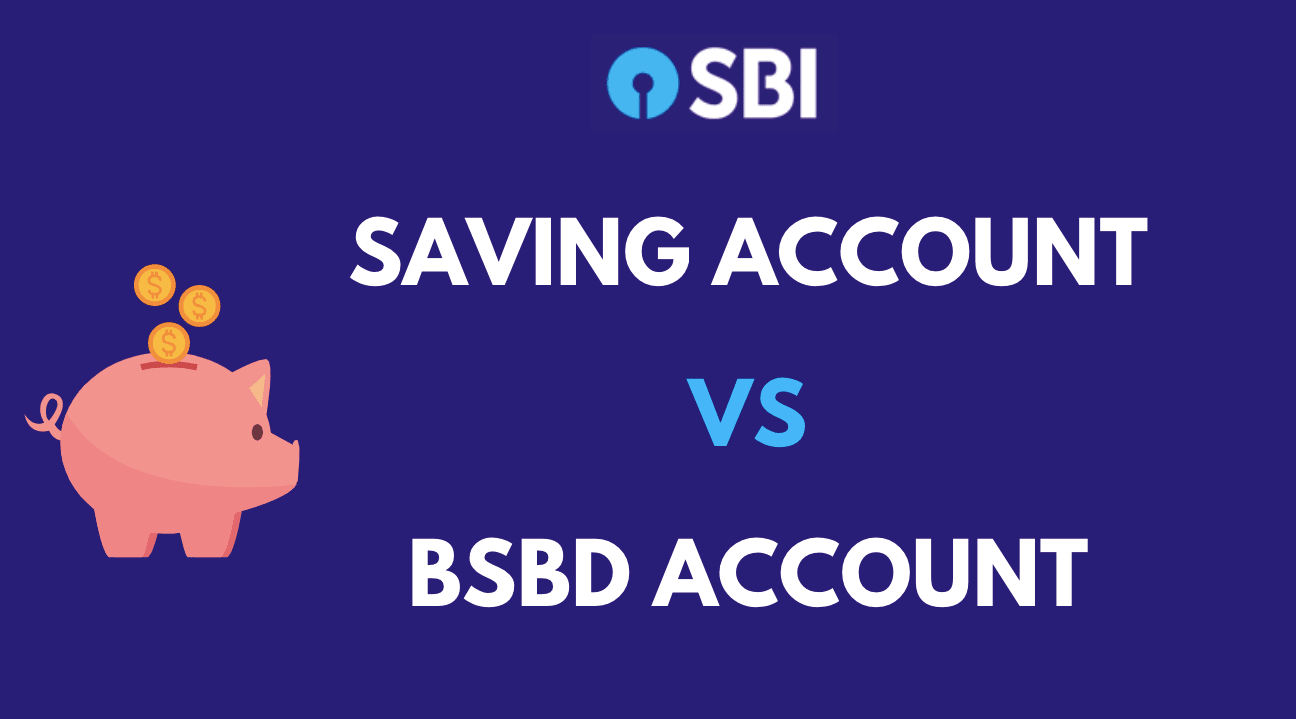 saving account vs bsbd account