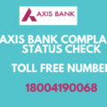 Track Axis Bank Complaint Status Online