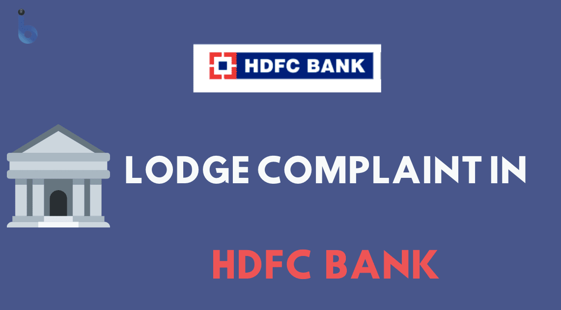 Lodge Complaint in HDFC Bank Online