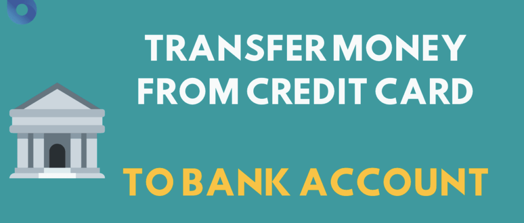 Transfer Money From Credit Card to Bank Account Without Any Charges