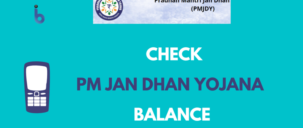 Check PM Jan Dhan Yojana Balance Online