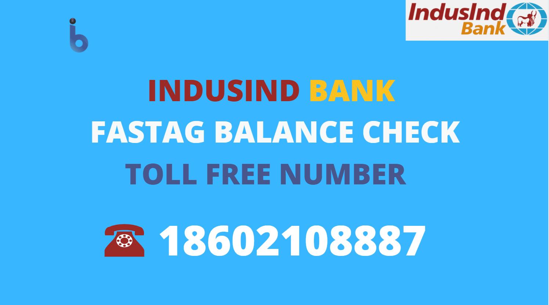 IndusInd Bank Fastag Balance check number